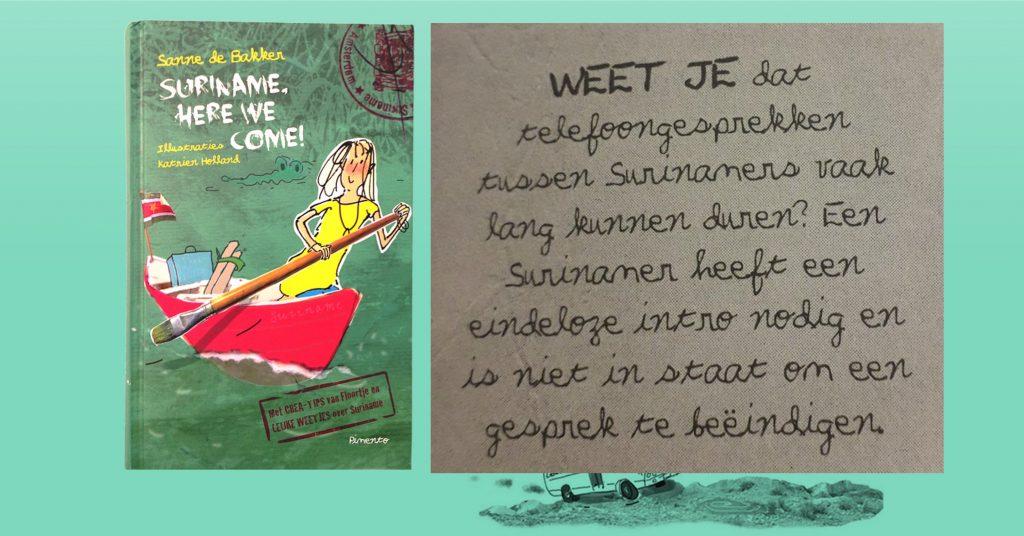 Nederlands kinderboek: 'Surinamers verkochten zichzelf als slaaf' en 'de meeste Surinaamse mannen gaan vreemd'.